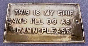 "Brass Plaque ""This Is My Ship.."""