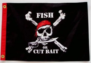 "Pirate Flag Fish Or Cut Bait 12"" x 18"""
